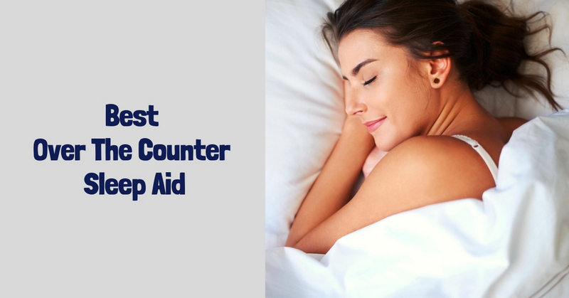 Best Over The Counter Sleep Aid