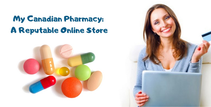 My Canadian Pharmacy_ A Reputable Online Store
